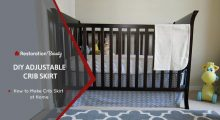 DIY Adjustable Crib Skirt (Easy & No Sew Required)