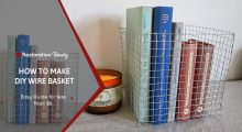 How to Make a DIY Wire Basket (Less than $6)