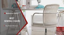 Best Sewing Chairs Reviews